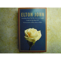 Elton John Casette Something About The Way Look T.