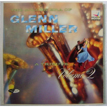 Glenn Miller / A Tribute Vol. 2 1 Disco Lp Vinilo
