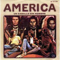 Disco 45 Rpm America ( Un Caballo Sin Nombre)