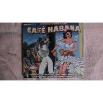 Cuba Cd Doble De Varios De Son:cafe Habana 2013