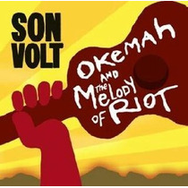 Son Volt - Okeman And The Melody Of Riot Cd Import Omm Rock