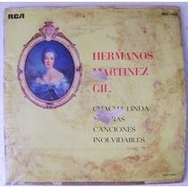 Hermanos Martínez Gil Canciones Inolvidables 1 Disco Lp
