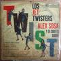 Rock Mexicano, Los Jet Twisters, Alex Sosa, Twist, Lp 12´,