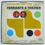 Ferrante & Teicher Éxitos De Oro 1 Disco Lp Vinil