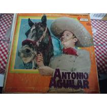 Antonio Aguilar Lp De 33 De 12 Homonimo