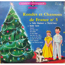 Rondas Y Canciones (canciones Infantiles) Francesas 7´,