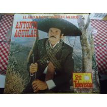 Antonio Aguilar Lp De 33 De 12 El Autentico Charro Mexicano
