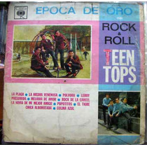 Rock Mexicano, Teen Tops, ( Epoca De Oro), Lp 12´,