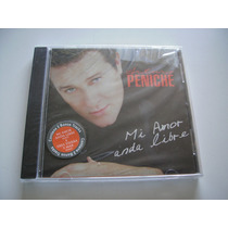 Arturo Peniche / Cd - Mi Amor Anda Libre - Raro - Maa