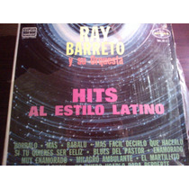 Disco Acetato De Ray Barreto Y Su Orquesta Hits Al Estilo La
