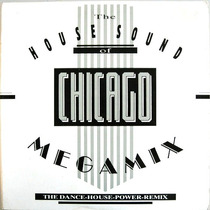 House Sound Of Chicago Megamix The Dance House Power Remix.