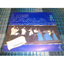 Los Zavala Lp Titulado Homenaje A Los Mejores Corosdel Mundo