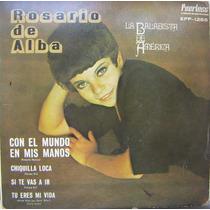 Rock Mex, Rosario De Alba, Con El Mundo En Mis Manos, Ep 7´,