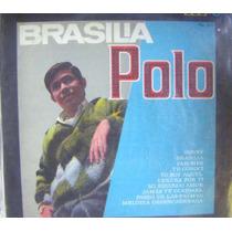 Rock Mexicano. (brasilia) Polo, Lp 12´,