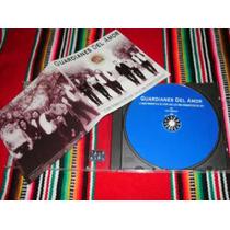 Guardianes Del Amor /cd - Lo Mas Romantico De Ayer