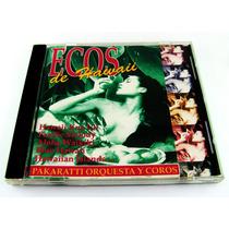 Ecos De Hawaii Pakaratti Orquesta Y Coros Cd Importado 1994