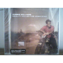 Robbie Williams - Reality Killed The Video Star - Oferta