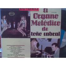 L.p.organo Melodico Toño Cabral