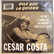 Rock Mexicano, Cesar Costa, Dile Que La Quiero, Ep 7´,