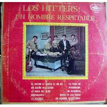 Rock Mexicano, Los Hitter´s, Un Hombre Respetable, Lp 12´,
