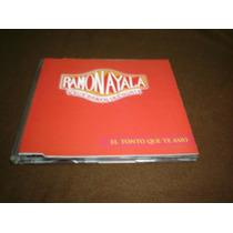 Ramon Ayala - Cd Single - El Tonto Que Te Amo Crz