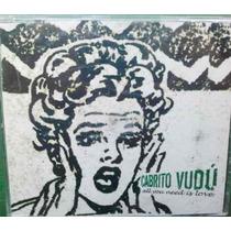 Cabrito Vudu All You Need Is Love Cd Sencillo Raro