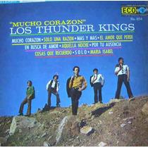 Rock Mexicano, Los Thunder Kings, ( Mucho Corazón), Lp 12´,