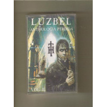 Luzbel - Anthologia Perdida 2 ( Metal Mexicano ) Casete Rock