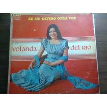 Disco Acetato De Yolanda Del Rio Se Me Olvido Otra Vez