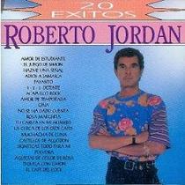 Cd Primer Y Única Edición De Roberto Jordan: 20 Exitos