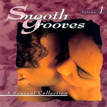 Smooth Grooves. A Sensual Collection. Volume 1. Cd Seminuevo