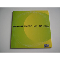 Bersuit / Cd Single - Madre Solo Hay Una