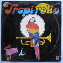 Grupo I Tropi Rollo Vol. 1 Lp Megamix (sonora Dinamita) 80s