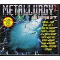 Cd Primer Edición E Importado De Metal: Metallurgy 3