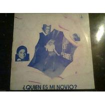 Disco L.p De Quien Es Mi Novio