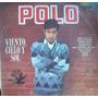 Rock Mexicano .polo, ( Viento, Cielo Y Sol), Lp 12´,