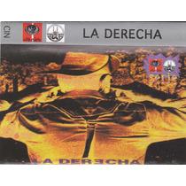 La Derecha Edición Culebra Y El Chopo Presentan Rarísimo