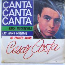Rock Mexicano, Cesar Costa, Canta Canta Canta, Ep 7´,