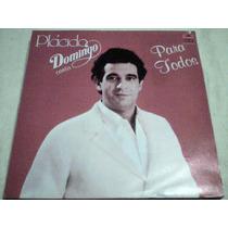 Disco Lp Placido Domingo - Canta Para Todos -