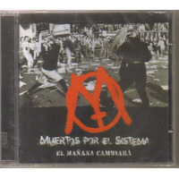 Muertos Por El Sistema - El Mañana C ( Anarco Punk ) Cd Rock
