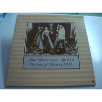 Rick Wakeman Disco Lp. De 12 The Six Wives Of Henry Viii
