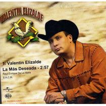 Cd Single/promo De Valentin Elizalde:la Mas Deseada 2004