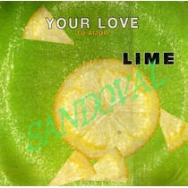Disco Single Grande 33 Rpm De Acetato Lime, Your Love