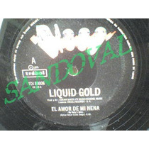 Disco Single De Vinil O Acetato 33 Rpm Liquid Gold