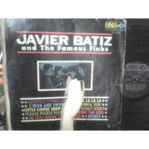 Disco Lp De Acetato 33 Rpm Javier Batiz And The Famous Finks