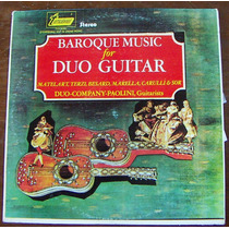 Clásica,baroque Music For Duo Guitar,matelart,terzi Lp12´