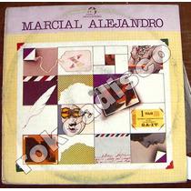 Rock Mex, Marcial Alejandro (robin Se Cruzo) Lp 12´,