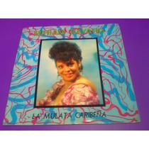 Disco Lp Miriam Bayard Y Habana Son La Mulata Caribeña