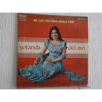 Yolanda Del Río - Se Me Olvido Otra Vez