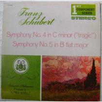 Franz Schubert / Symphony N.4 N.5 1 Disco Lp Vinilo